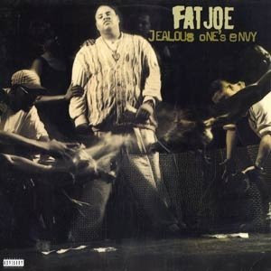 Dernier CD/VINYLE/DVD acheté ? - Page 38 Fat+Joe+-+Jealous+One's+Envy+%5BCover%5D