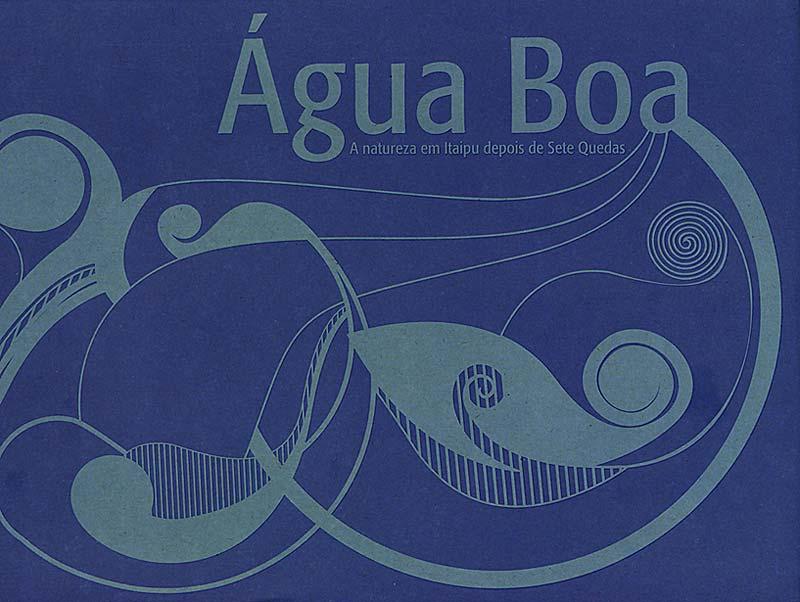 [Capa+Livro+Agua+Boa+Itaipu.jpg]