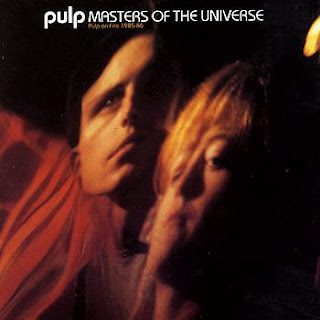 Pulp - (1994) Masters Of The Universe