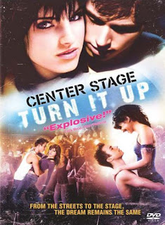 Center Stage - Turn It Up (2008)