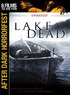 Lake Dead - After Dark Horror Fest (2007)