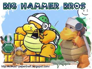 Big Hammer Bros Papercraft