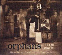 tom waits. orphans