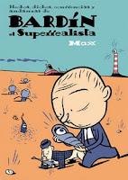 bardin el superrealista