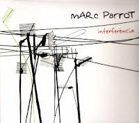 Marc Parrot. Interferència