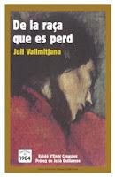 Juli Vallmitjana. de la raça que es perd