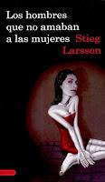 Stieg Larsson, Los hombres que no amaban a las mujeres