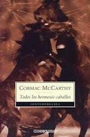 cormac mccarthy,todos los hermosos caballos