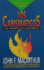 Los Carismáticos - John MacArthur