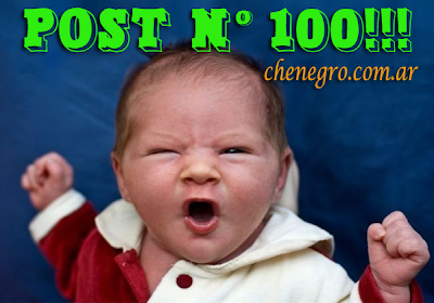 Post Nº100 en Che Negro!!!