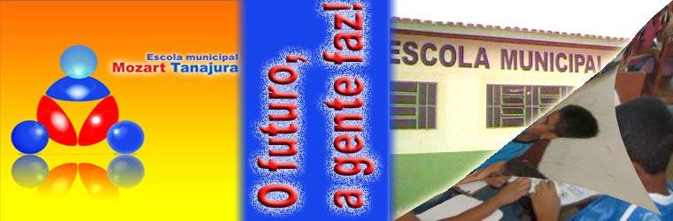 Escola M. José Mozart Tanajura