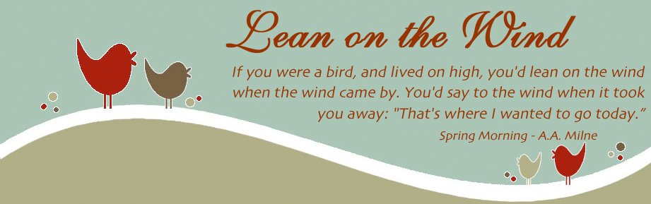 Lean on the Wind