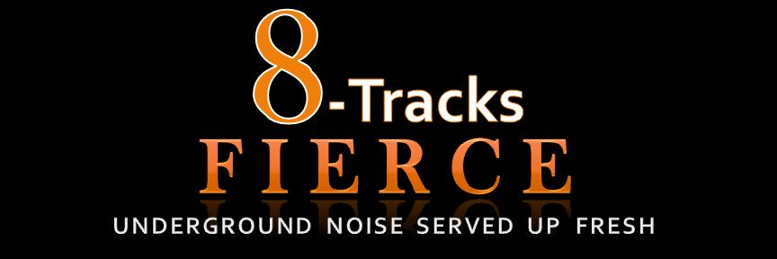 8-Tracks Fierce