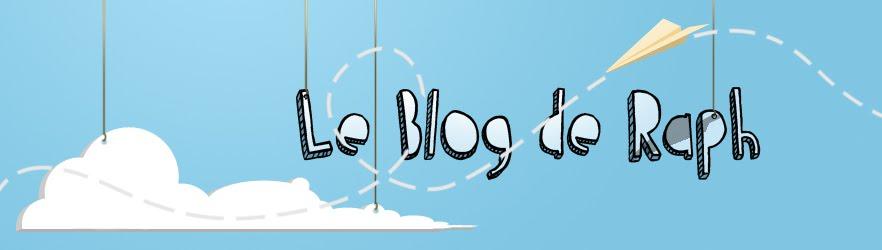 Le Blog de Raph