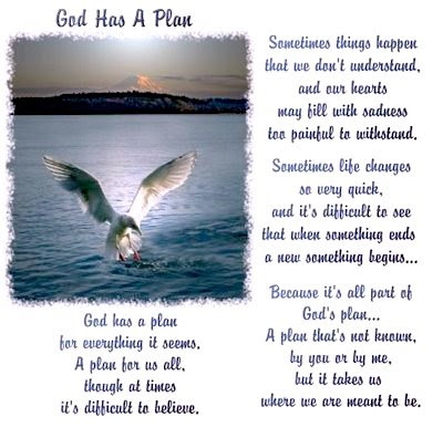 Quotes On God's Plan http://deepestriversflowwiththeleastnoise.blogspot.com/2009_04_01_archive.html
