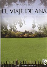El Viaje de Ana de Mariant Íberi, edit. La Tierra Hoy de la colección Nueva Narrativa.