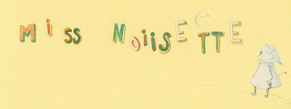 miss noisette