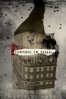 Sookie Stackhouse: Vampiros em Dallas