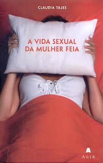 A+Vida+Sexual+da+Mulher+Feia Download Livro   A Vida Sexual da Mulher Feia   Claudia Tajes