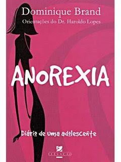 LIVRO Anorexia Diário de uma Adolescente - Dominique Brand