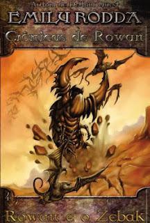 Crônicas de Rowan: Rowan e os Zebak