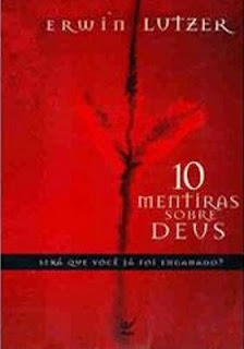 10 Mentiras Sobre Deus