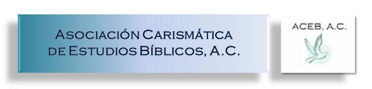 Asociación Carismática de Estudios Bíblicos, A.C.