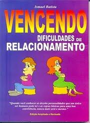 VENCENDO DIFICULDADES DE RELACIONAMENTO