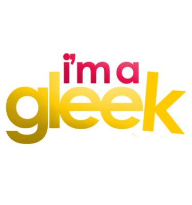 Gleek and proud