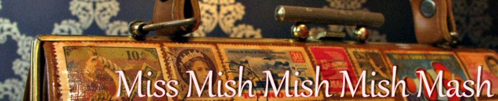 Miss Mish Mish Mish Mash