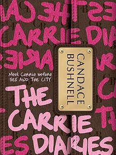 Sex and the City Book: The Carrie Diaries