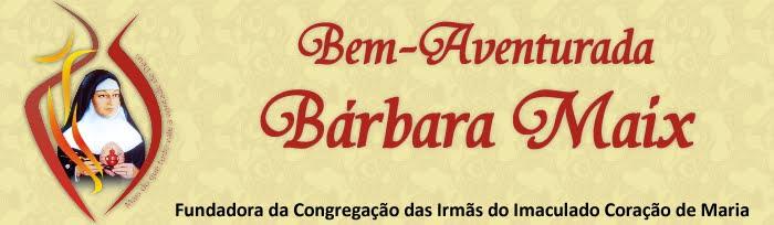 Bem-Aventurada Bárbara Maix