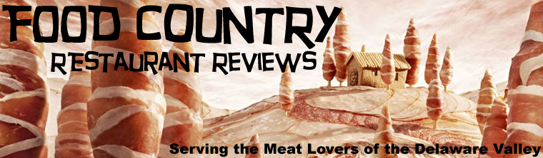 Food Country Restaurant Reviews serving the Delaware Valley