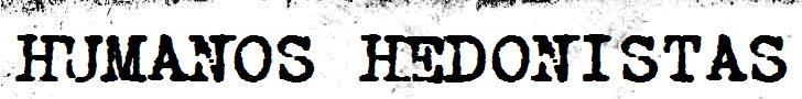 Humanos Hedonistas