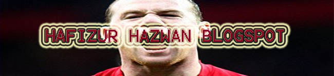 Hafizur Hazwan Blogspot