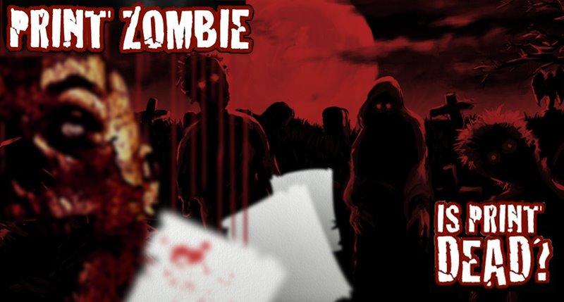 Print Zombie