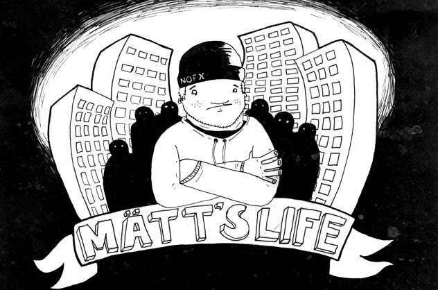 Mätt Gütter's Life