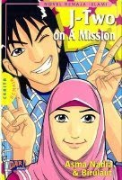 J-Two on a Mission - Asma Nadia