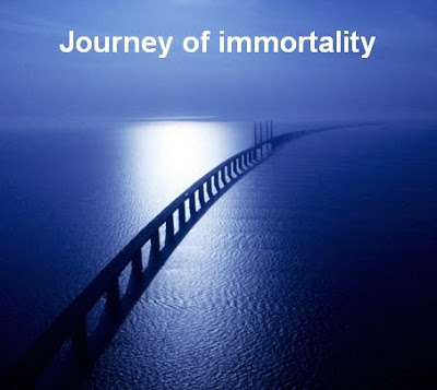 Journey of immortality