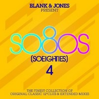 Blank & Jones Present So80s (So Eighties) 4