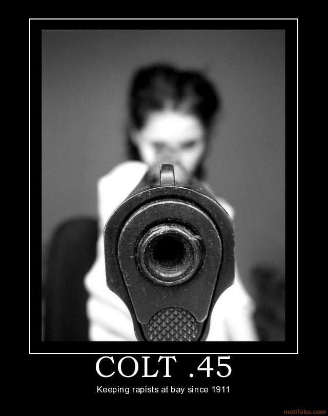 Colt 45 can be very motivating especially when aimed at someone i