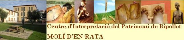 CENTRE D'INTERPRETACIÓ DEL PATRIMONI MOLÍ D'EN RATA