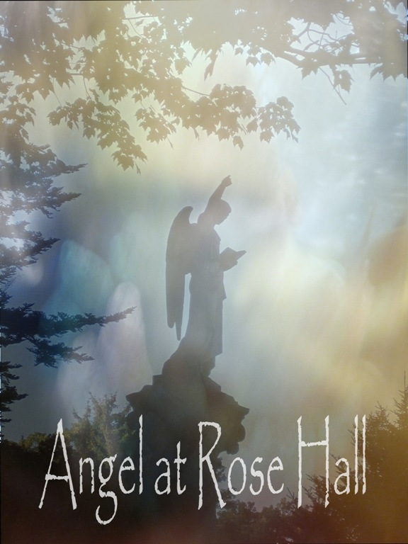Angel at Rose Hall