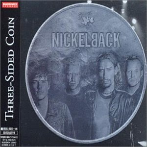 Nickelback - Three-Sided Coin