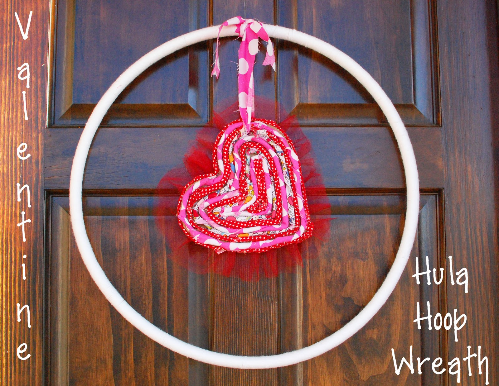 Random thoughts of a supermom valentine hula hoop wreath for Hula hoop decorations