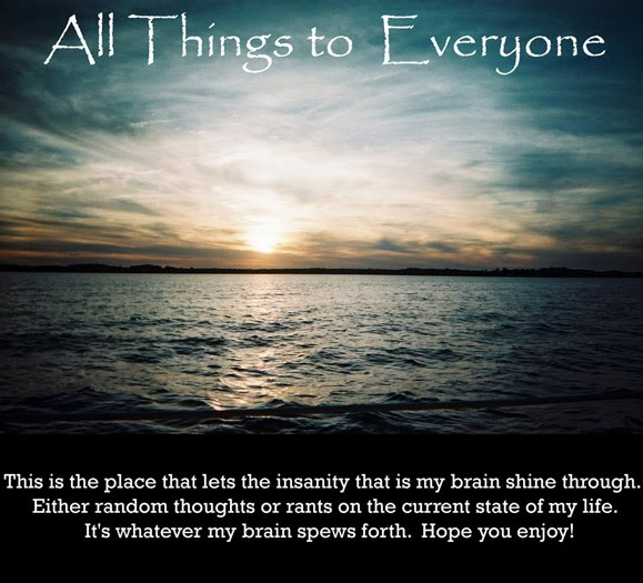 All things to everyone