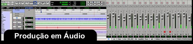 Produção em Áudio