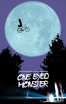 Click the poster to visit the One Eyed Monster Website!