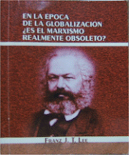 IN THE EPOCH OF GLOBALIZATION, IS MARXISM OBSOLETE?