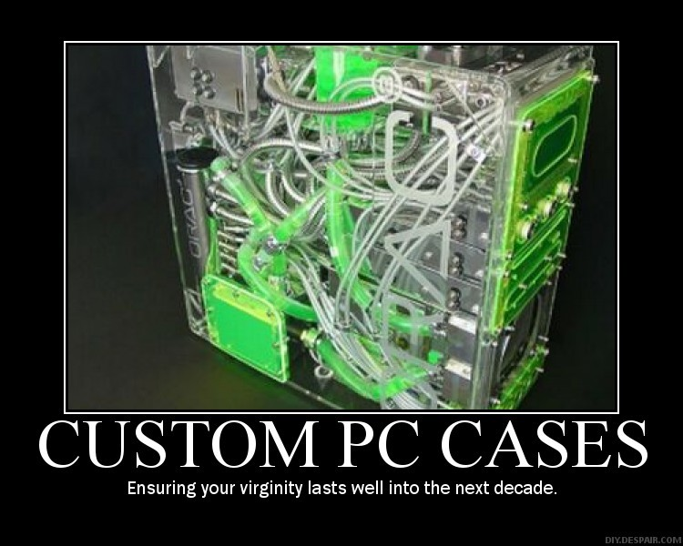Random funny stuff - Page 3 CUSTOM%2BPC%2BCASES%2BDE-MOTIVATIONAL%2BPOSTERS